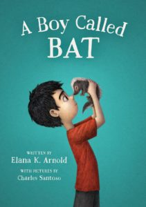 Elana K Arnold- Books- A Boy Called Bat